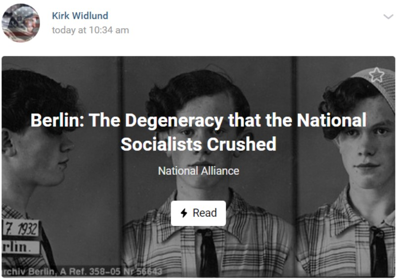 "An article shared by Kirk Widlund on VK, written by National Alliance titled ""Berlin: The Degeneracy that the National Socialists Crushed"""