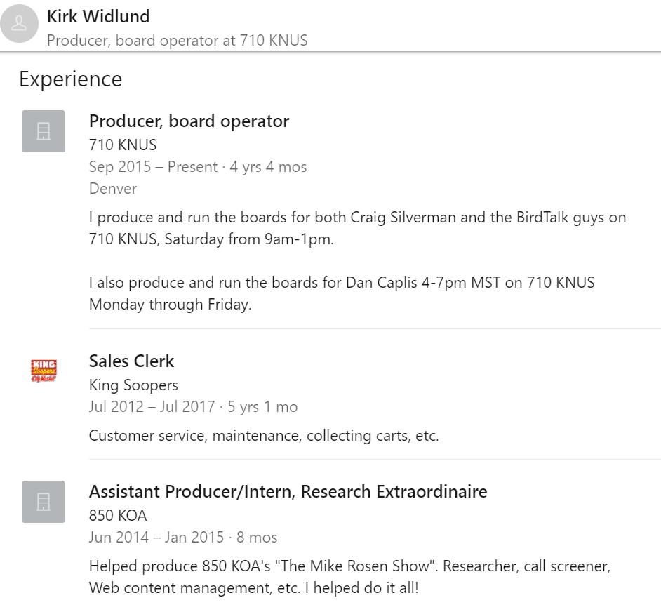 A screenshot of Kirk's LinkedIn resume showing him working at 710KNUS, King Soopers, and Colorado Media School